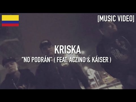Kriska - No Podrán ( Feat. Aczino & Kaiser ) Prod. By A June & JBeat [ Music Video ]
