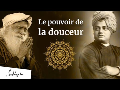 Le pouvoir de la douceur | Sadhguru Français Le pouvoir de la douceur | Sadhguru Français