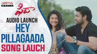 Hey Pillagaada Song Launch At Fidaa Audio Launch Live || Varun Tej, Sai Pallavi || Sekhar Kammula