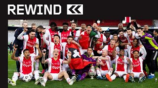 ? REWIND   Ajax - Vitesse   This one is for the fans ?
