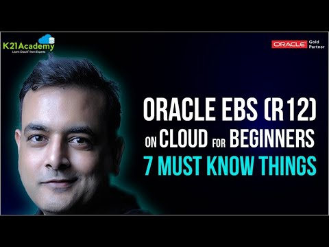 Oracle EBS R12 on Cloud For Beginners : 7 Things You Must Know ...