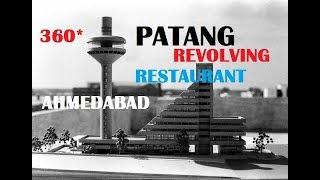 Ahmedabad 360* Degree From Patang Revolving Restaurant