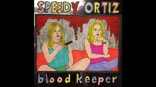 "Speedy Ortiz - ""Blood Keeper"" (Liz Phair cover) (audio only)"