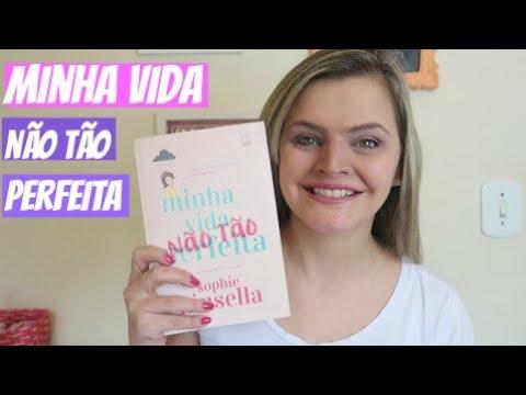 Resenha MINHA VIDA (NÃO TÃO) PERFEITA - Sophie Kinsella | Fik Dik Blog #TáNaEstante