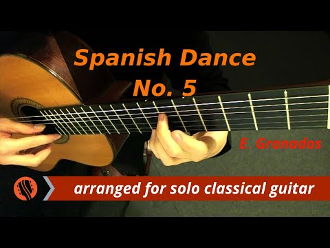 Spanish Dance No. 5: Andaluza by E. Granados (classical guitar arrangement by Emre Sabuncuoğlu)