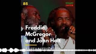 Freddie McGregor and John Holt Roots Mix – Reggae Lover Podcast 85