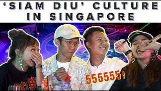 'Siam Diu' Culture In Singapore   ZULA ChickChats   EP 69