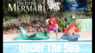 "Just Dance DISNEY ""THE LITTLE MERMAID"" Under The Sea 