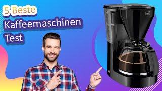 5 Beste Kaffeemaschinen Test 2021