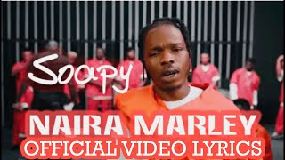 Naira Marley   Soapy Official Video (Lyrics)