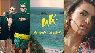 Mike Bahía & Ovy On The Drums   La Lá (Official Vertical Video)