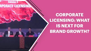 Corporate Licensing: What is next for brand growth?...