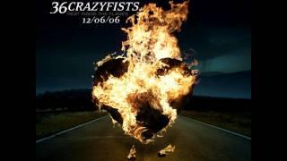 36 Crazyfists - Felt Through A Phone Line HD