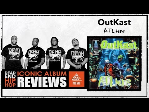 OutKast 'ATLiens' Album Review by Dead End Hip Hop