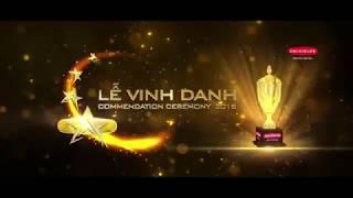 LỄ VINH DANH (COMMENDATION CEREMONY) & STAR NIGHT – TINH HOA HỘI TỤ 2017