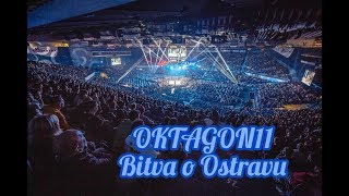 BITVA O OSTRAVU - OKTAGON11 #FightLifePokracuje Vlog15