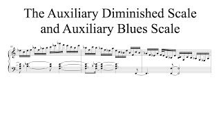 The Auxiliary Diminished Scale and Auxiliary Diminished Blues Scale (Andy Wasserman transcription)