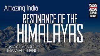 Amazing India Himalayas I Audio Jukebox I World Music I Instrumental | Music Today