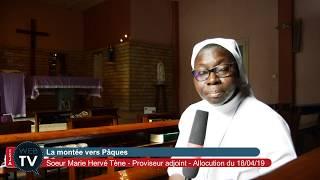 La montée vers Pâques par Soeur Marie Hervé Tène