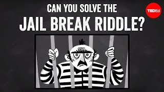 Can you solve this jail break riddle?