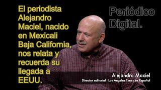 El periodista Alejandro Macial, nos relata y recuerda su llegada a EEUU.