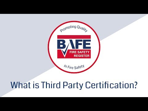 BAFE – What is Third Party Certification? Video