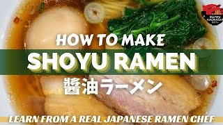 How to make Japanese Shoyu Ramen - Original Recipe - No MSG - 醬油ラーメンの作り方(レシピ)