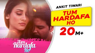 Tum Hardafa Ho | Ankit Tiwari | Official Video | Aditi Arya | Gaana Originals | Lastest Love Song