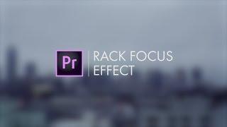 Rack Focus Effect Premiere Pro CC