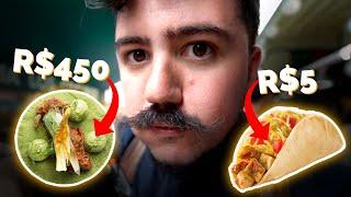 ALMOÇO DE R$5 VS. R$450: QUAL O MELHOR?   MÉXICO