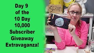 Day 9 of the 10 Day 10,000 Subscriber Giveaway Extravaganza!