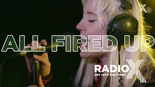 Yonaka   All Fired Up | Radio X Session