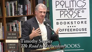 "Timothy Snyder, ""The Road to Unfreedom"""