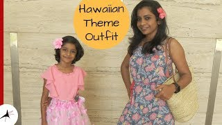Outfit Ideas For Hawaiian Theme Party | OOTD, Dance, Friends & More
