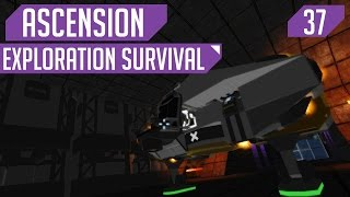 [#37] Malfunction! (Ascension: Exploration Survival)