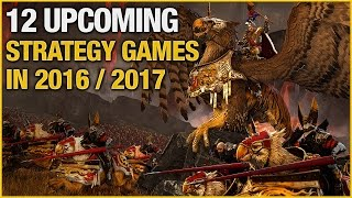 12 Upcoming Strategy Games in 2016
