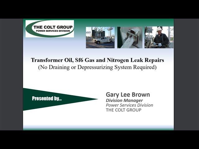 Transformer Oil, Sf6 Gas & Nitrogen Leak Repairs at Electricity Forum
