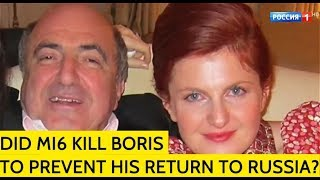 BOMBSHELL! Berezovsky's Daughter: British Intelligence Eliminated My Father To Prevent Him Leaking