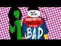 David Guetta & Showtek - Bad ft. Vassy (Radio Edit)