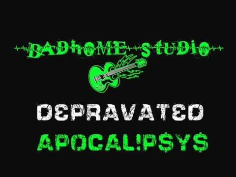 DEPRAVATE - APOCALIPSYS