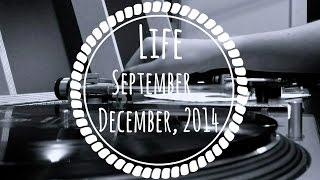 Life || September - December, 2014 || Honey, Swim Deep