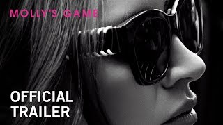 Trailer of Molly's Game (2017)