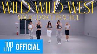 """ITZY """"Wild Wild West"""" Dance Practice"""