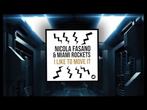 Nicola Fasano Amp Miami Rockets I Like To Move It