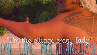 """Moana: """"I'm the village crazy lady, that's my job!"""" One Line Multilanguage (16 versions)"""