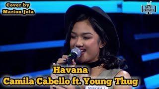 Havana Camila Cabello ft. Young Thug ( Cover by Marion Jola)
