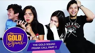 PRANKING FRIENDS PA MORE NG GOLD SQUAD | The Gold Squad