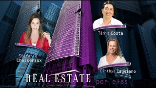 Real Estate por Elas: Tânia Costa e Cinthya Caggiano da Regus