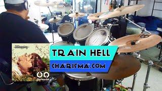 [Drum Cover] Train Hell - Charisma.com