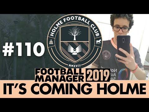 HOLME FC FM19 | Part 110 | LOCAL DERBY | Football Manager 2019